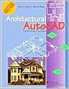 Architectural AutoCAD - David A. Madsen