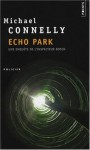 Echo Park : Volume 1 - Michael Connelly, Robert Pépin