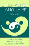 Children's Language: Volume 11: Interactional Contributions To Language Development - Keith E. Nelson, Ayhan Aksu-Ko‡, Carolyn E. Johnson, Ayhan Aksu-Koç