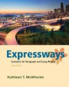 Expressways: Scenarios for Paragraph and Essay Writing (3rd Edition) - Kathleen T. McWhorter