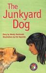 PM Chapter Books - Emerald Level the Junkyard Dog (X6) - Wendy Macdonald
