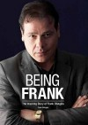 Being Frank: The Inspiring Story of Frank D'Angelo - Frank D'Angelo