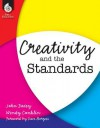 Creativity and the Standards - John Dacey, Wendy Conklin