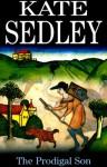 The Prodigal Son - Kate Sedley
