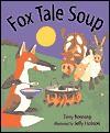 Fox Tale Soup - Tony Bonning