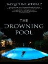 The Drowning Pool - Jacqueline Seewald