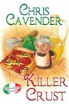 Killer Crust - Chris Cavender