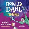The Witches - Listening Library, Miranda Richardson, Roald Dahl