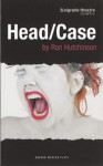 Head/Case - Ron Hutchinson