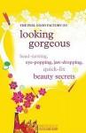 Head Turning, Eye Popping, Jaw Dropping Quick Fix Beauty Secrets - Linda Bird