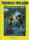 Les Naufrages De La Jungle - Daniel Pecqueur, Franz Drappier