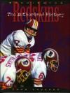 The Washington Redskins: The Authorized History - Thom Loverro