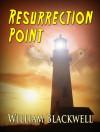 Resurrection Point - William Blackwell