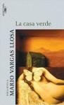 La casa verde - Mario Vargas Llosa