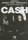 Johnny Cash - American V: A Hundred Highways - Johnny Cash