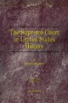 The Supreme Court in United States History: Volume Three: 1856-1918 - Charles Warren