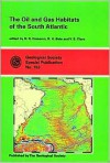 The Oil and Gas Habitats of the South Atlantic - D. Smith, N. R. Cameron, Raymond Holmes Bate, Val S. Clure