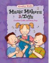 Music Makers & Toys (Crafty Kids (McGraw-Hill)) - Vincent Douglas