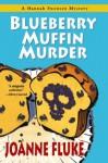Blueberry Muffin Murder by Fluke, Joanne [Paperback(2001/2/1)] - Joanne Fluke