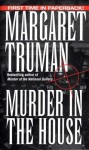 Murder in the House - Margaret Truman