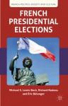 French Presidential Elections - Michael Lewis-Beck, Richard Nadeau, Ric Blanger, Éric Bélanger, Ã?ric Bélanger
