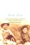 New Era: Reflections on the Human and Natural History of Central Oregon - Jarold Ramsey