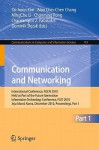 Communication and Networking: International Conference, Fgcn 2010, Held as Part of the Future Generation Information Technology Conference, Fgit 2010, Jeju Island, Korea, December 13-15, 2010. Proceedings, Part I - Alan Chin-Chen Chang, MingChu Li, Chunming Rong, Charalampos Z. Patrikakis, Dominik Slezak