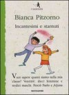 Incantesimi e starnuti - Bianca Pitzorno