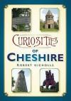 Curiosities of Cheshire - Robert Nicholls