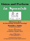 Escuche Y Actue/Listen and Perform: Total Physical Response Activities for Beginning and Intermediate Spanish Students - Stephen Mark Silver, John Howells, Francisco Cabell, Stephen Silvers