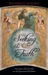 Seeking the Truth: How Science Has Prevailed over the Supernatural Worldview - Richard H. Schlagel