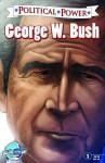 Political Power: George W. Bush - Chris Ward
