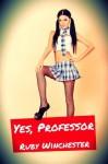 Yes, Professor (bdsm, spanking) - Ruby Winchester