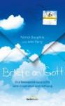 Briefe an Gott: Eine bewegende Geschichte voller Inspiration und Hoffnung. (German Edition) - Patrick Doughtie