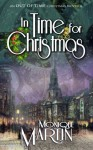 In Time for Christmas: An Out of Time Christmas Novella - Monique Martin
