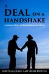 A Deal on a Handshake - Loretta Jackson, Vickie Britton