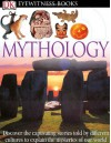 Mythology (DK Eyewitness Books) - Neil Philip