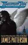 Maximum Ride: Angel Experiment - James Patterson