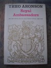 Royal Ambassadors: British Royalties in Southern Africa 1860-1947 - Theo Aronson