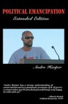Political Emancipation: Extended Edition - Andre Harper