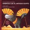 Ambrosio en el antiguo Egipto/ Ambrosio in Ancient Egypt (Perros Con Historia) (Spanish Edition) - Liliana Cinetto, Carolina Farias