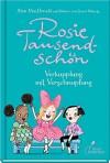 Rosie Tausendschön - Verkupplung mit Verschnupfung - Alan MacDonald, David Roberts