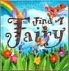 Find a Fairy - Jane Edgecombe, Leonie Worthington