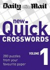 New Quick Crosswords: V. 1: 200 Puzzles From Your Favourite Paper (Crossword) - Daily Mail