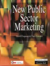 New Public Sector Marketing - David Chapman, Theo Cowdell