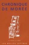 Chronique de Morée - Anonymous, René Bouchet