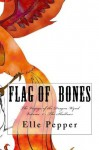 Flag of Bones: The Voyages of the Dragon Wynd: The Deeps (Flag of Bones, Voyages of the Dragon Wynd) - Elle Pepper