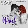 More Than Need You (More Than Words) - Christian Fox, Shayla Black