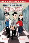 Study Hall of Justice (DC Comics: Secret Hero Society #1) - Derek Fridolfs, Dustin Nguyen