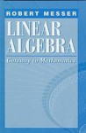 Linear Algebra: Gateway to Mathematics - Robert Messer